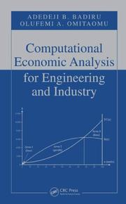 Cover of: Computational Economic Analysis for Engineering and Industry (Industrial Innovation) | Adedeji B. Badiru