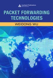 Packet forwarding technologies by Weidong Wu