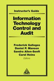 Cover of: Information Technology Control and Audit | Frederick Gallegos