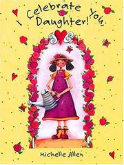 Cover of: I Celebrate You, Daughter | T. J. Mills