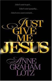 Cover of: Just Give Me Jesus Curriculum