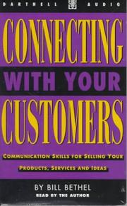 Cover of: Connecting With Your Customers | Bill Bethel