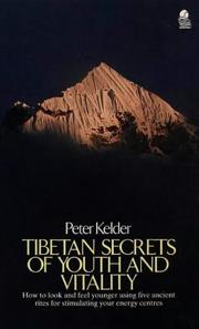 Cover of: Tibetan Secrets of Youth and Vitality by Peter Kelder