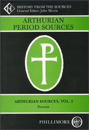 Cover of: Arthurian Sources Volume 4 (Arthurian Period Sources) | John Morris