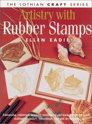 Cover of: Artistry with Rubber Stamps (Lothian Craft Series) | Ellen Eadie
