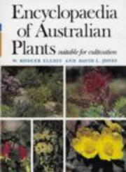 Cover of: Encyclopaedia of Australian Plants | W. Rodger Elliot