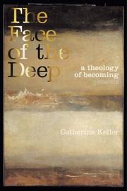 Cover of: The Face of the Deep | Catherine Keller
