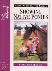 Cover of: Showing Native Ponies (Allen Photographic Guides) | Clive Richardson