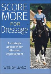 Cover of: Score More for Dressage | Wendy Jago