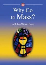 Cover of: Why Go to Mass?