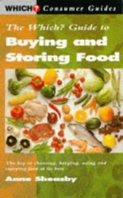 "Cover of: ""Which?"" Guide to Buying and Storing Food (""Which?"" Consumer Guides)"