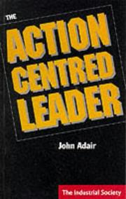 Cover of: The Action Centred Leader