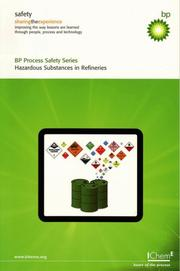Cover of: Hazardous Substances in Refineries (BP Process Safety) - IChemE (BP Process Safety) | BP Safety Group