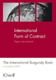 Cover of: Forms of Contract, Target Cost Contracts, The International Burgundy Book - IChemE | Icheme