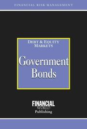 Cover of: Government Bonds (Risk Management/Debt & Equity Markets)