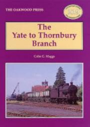 Cover of: The Yate to Thornbury Branch (Locomotion Papers)