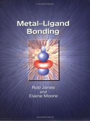 Cover of: Metal-Ligand Bonding | E.A. Moore