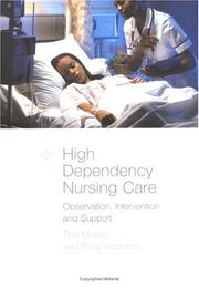 Cover of: High-Dependency Nursing Care | Tina Moore