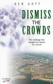 Cover of: Dismiss the Crowds