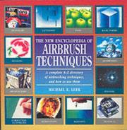 Cover of: The New Encyclopedia of Airbrush Techniques