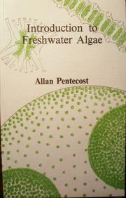 Cover of: Introduction to Freshwater Algae