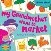 Cover of: Grandmother Went to the Market (Child