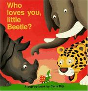 Cover of: Who Loves You, Little Beetle? A Pop-Up Book (Flap Bks)