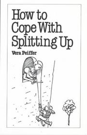 Cover of: How to Cope with Splitting Up