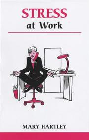 Cover of: Stress At Work | Mary Hartley