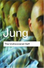 Cover of: The Undiscovered Self