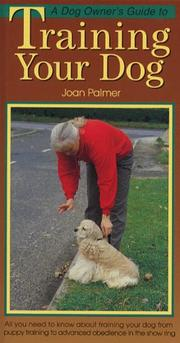 Cover of: Dog Owner's Guide to Training Your Dog (Dog Owners Guide)