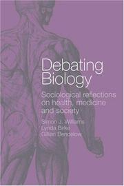 Cover of: Debating Biology | Simon Williams