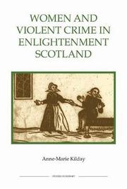Cover of: Women and Violent Crime in Enlightenment Scotland | Anne-Marie Kilday
