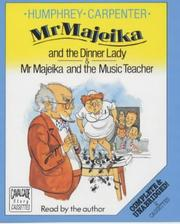 Cover of: Mr. Majeika and the Dinner Lady and Mr. Majeika and the Music Teacher