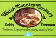 Cover of: Welsh Country Cookery | Bobby Freeman