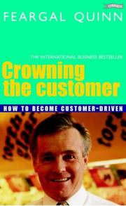 Crowning the Customer by Feargal Quinn