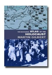Cover of: The Routledge Atlas of the Holocaust