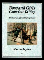 Cover of: Boys and Girls Come Out to Play