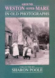 Cover of: Around Weston Super Mare In Old Photogra