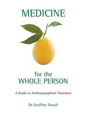 Cover of: Medicine For The Whole Person