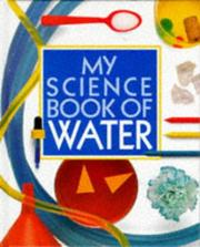 Cover of: My Science Book of Water (My Science Book)