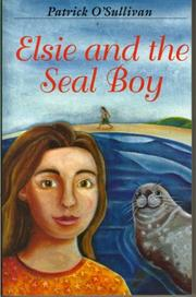 Cover of: Elsie and the Seal Boy | Patrick O