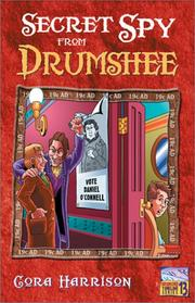 Cover of: Secret Spy from Drumshee (Drumshee Timeline)