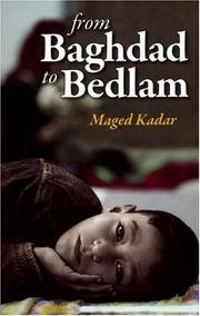 Cover of: From Baghdad to Bedlam | Maged Kadar