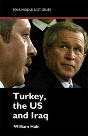 Cover of: Turkey, the US and Iraq (Middle East Issues)