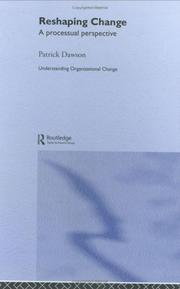 Cover of: Reshaping change | Dawson, Patrick.