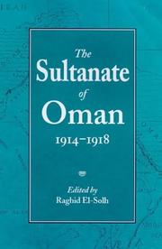 Cover of: The Sultanate of Oman, 1914-1918 | Raghid El-Solh
