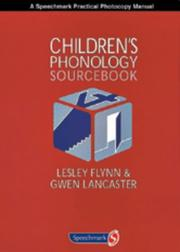 Children's Phonology Sourcebook by Lesley Flynn, Gwen Lancaster