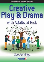 Cover of: Creative Play and Drama with Adults at Risk