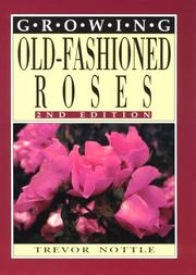 Cover of: Growing Old-Fashioned Roses (Growing Series)